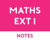 Mathematics Extension 1 Study Notes