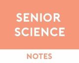 Senior Science Study Notes