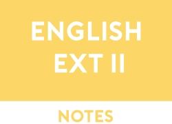English Extension 2 Study Notes