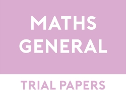 Mathematics General Trial Papers