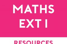 Mathematics Extension 1 Free Resources