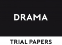 Drama Trial Papers