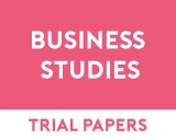Business Studies Trial Papers